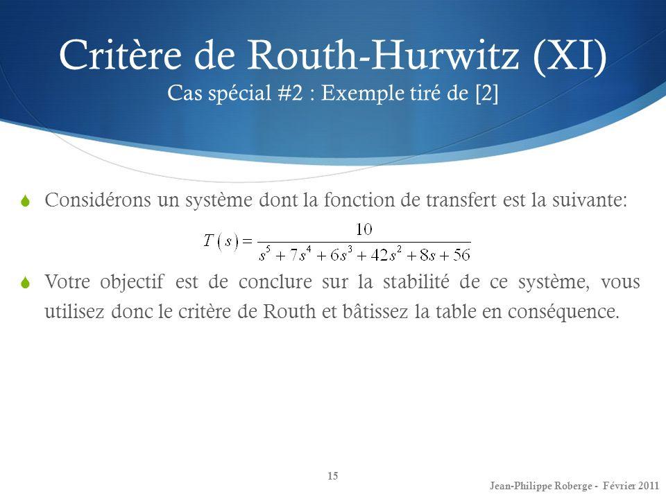 Critère de Routh-Hurwitz (XI) Cas spécial #2 : Exemple tiré de [2]